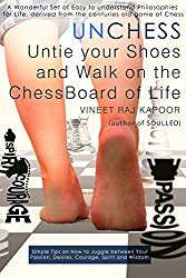 UnChess - Untie Your Shoes and Walk on the ChessBoard of Life